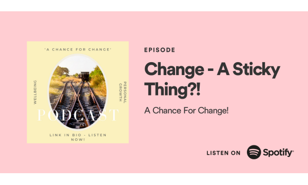 Podcast: 'A Chance For Change' Out Now!