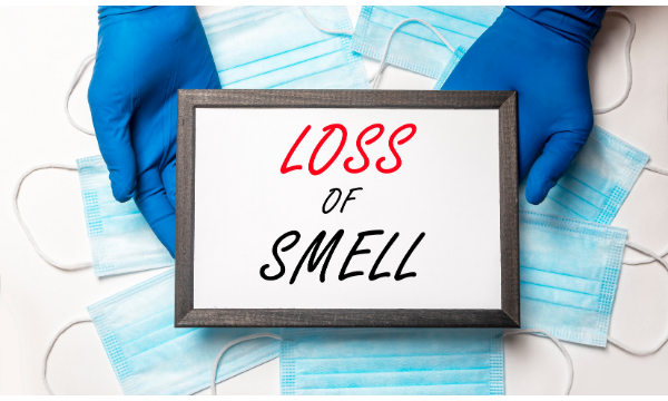 Anosmia - Loss of taste and smell, Post COVID Syndrome