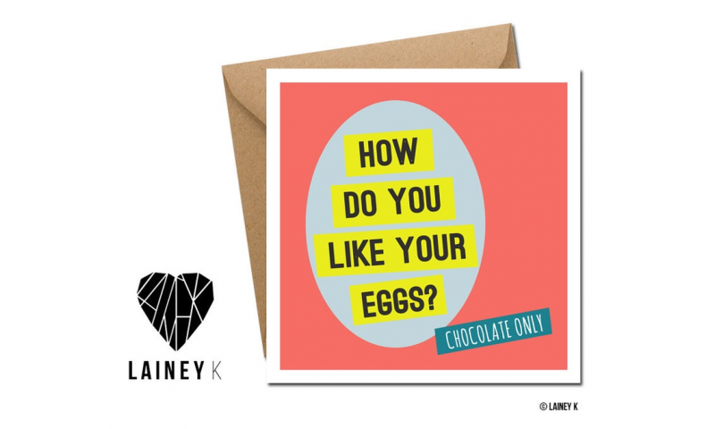 Lainey K Easter Card: 'How Do You Like Your Eggs?'