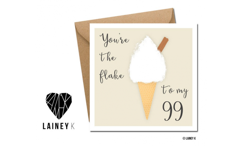 Lainey K Greeting Card: 'Your The Flake To My 99'