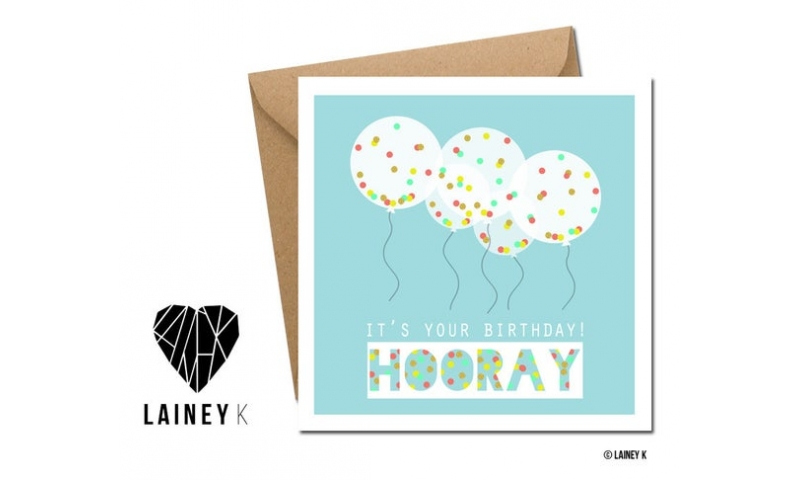 Lainey K Greeting Card: Its Your Birthday! Hooray