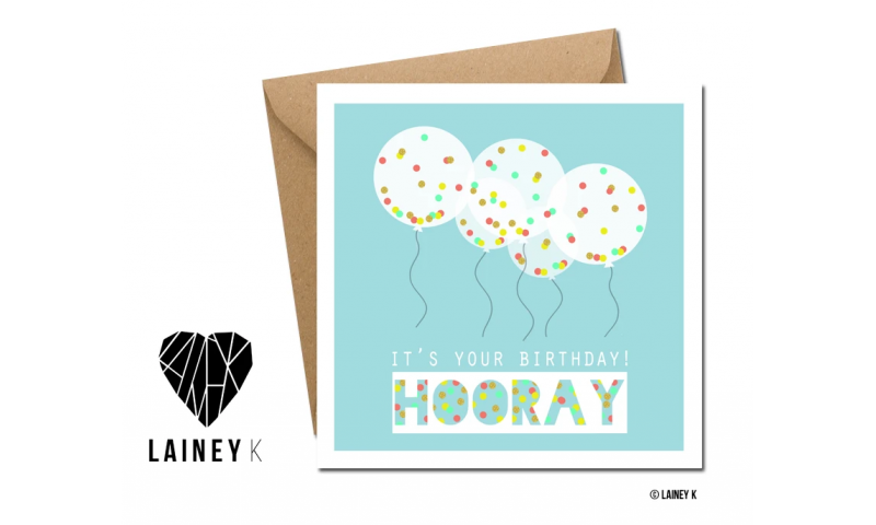 Lainey K Greeting Card: 'Its Your Birthday! Hooray'