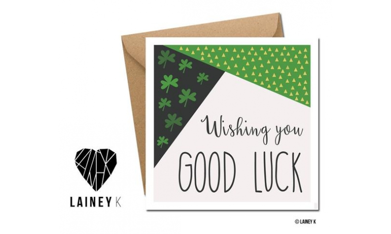 Lainey K Greeting Card: Wishing You Good Luck