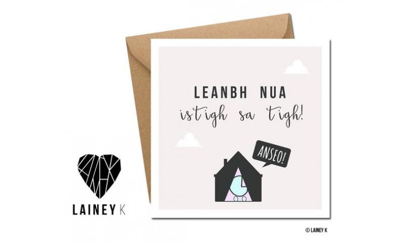 Lainey K Greeting Card: 'Leanbh Nua Istigh Sa Tigh'