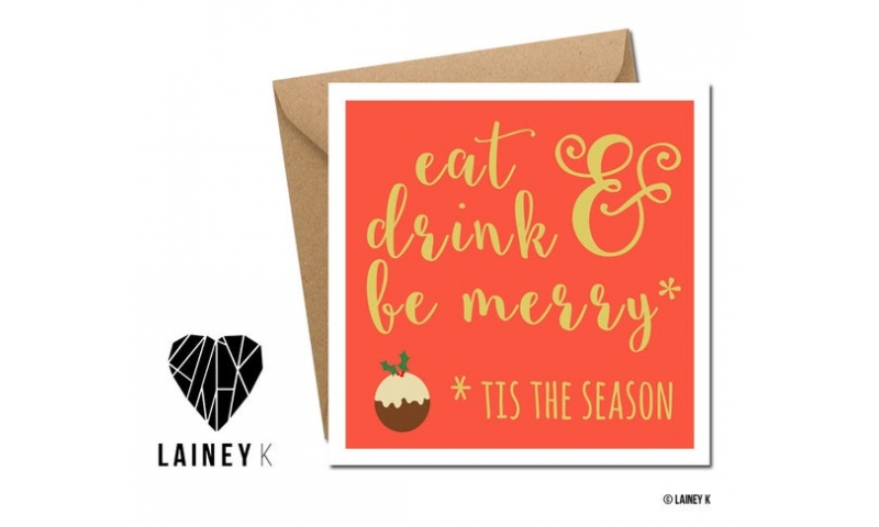 Lainey K Christmas Card 'Eat, Drink & Be Merry'