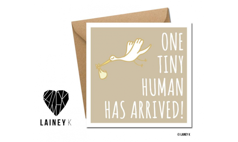 Lainey K Greeting Card: 'One Tiny Human Has Arrived'