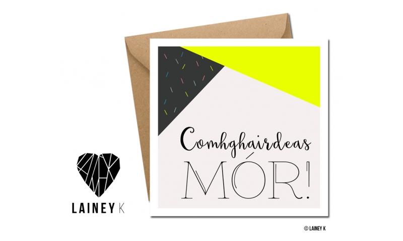 Lainey K Greeting Card: 'Comhghairdeas Mor'