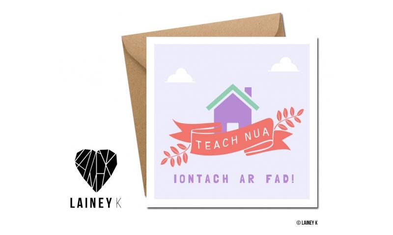 Lainey K Greeting Card: 'Teach Nua'