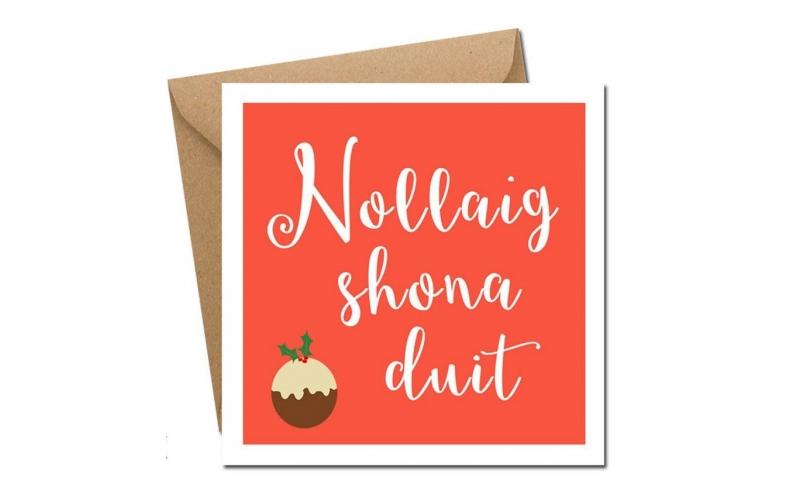 Lainey K Christmas Card - 'Nollaig Shona Duit'