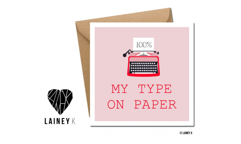 Lainey K Greeting Card: 'My Type On Paper'