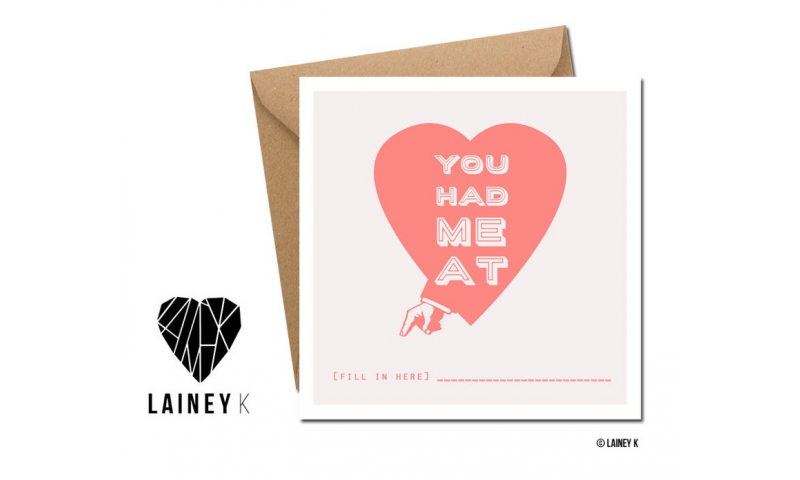 Lainey K Greeting Card: 'You Had Me At..'
